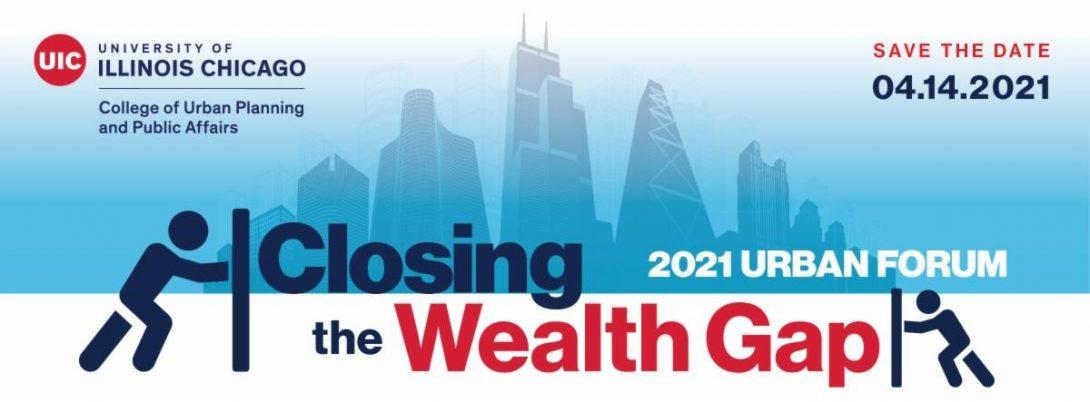UIC 2021 Urban Forum on wealth gap